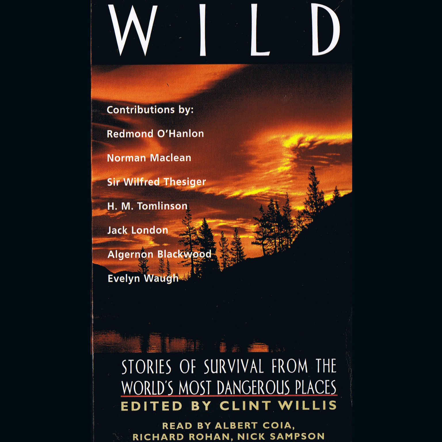 Printable Wild: Stories of Survival from the World's Most Dangerous Places Audiobook Cover Art