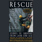 Rescue: Stories of Survival From Land and Sea, by Dorcas S. Miller