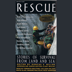Rescue: Stories of Survival From Land and Sea Audiobook, by Dorcas S. Miller
