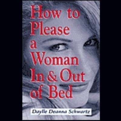 Printable How to Please a Woman in & out of Bed Audiobook Cover Art