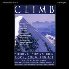 Climb: Stories of Survival from Rock, Snow, and Ice Audiobook, by Author Info Added Soon