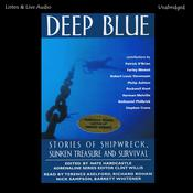 Deep Blue: Stories of Shipwreck, Sunken Treasure, and Survival, by various authors