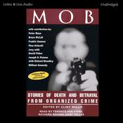 Mob: Stories of Death and Betrayal from Organized Crime, by Clint Willis