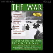 The War: Stories of Life and Death From World War II Audiobook, by Clint Willis