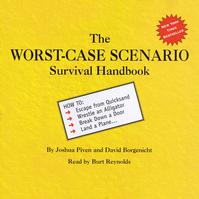 The Worst-Case Scenario Survival Handbook Audiobook, by Joshua Piven