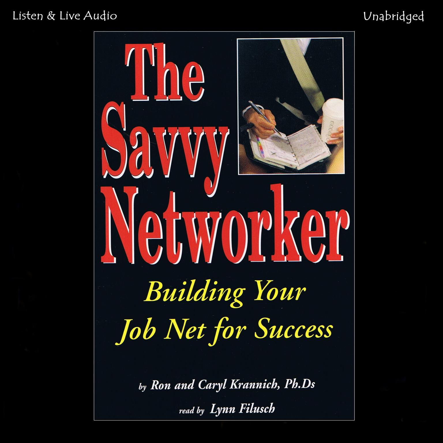 Printable The Savvy Networker: Building Your Job Net for Success Audiobook Cover Art