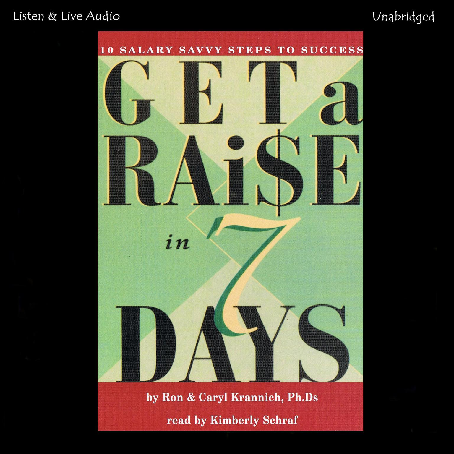 Printable Get a Raise In 7 Days: 10 Salary Savvy Steps to Success Audiobook Cover Art