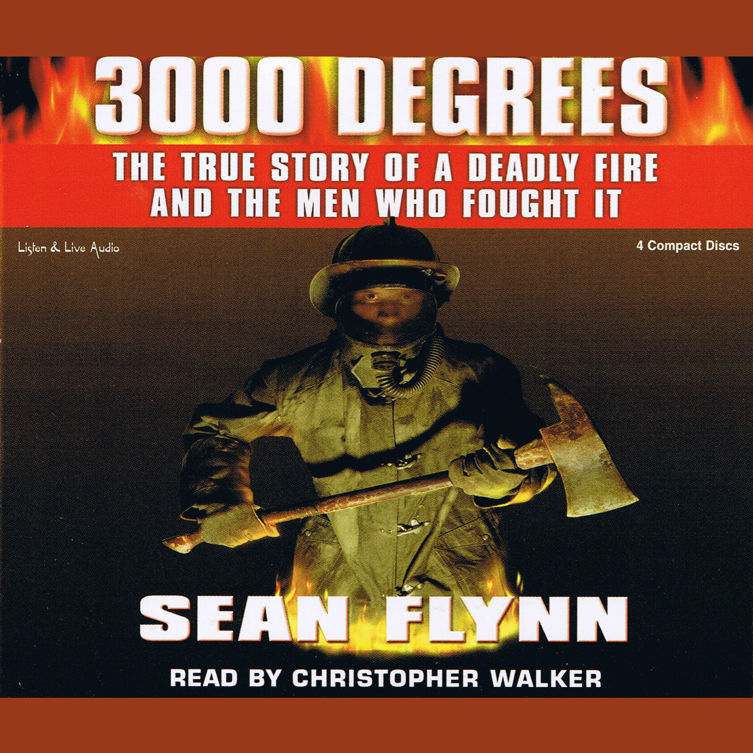 Printable 3000 Degrees: The True Story of a Deadly Fire and the Men Who Fought It Audiobook Cover Art