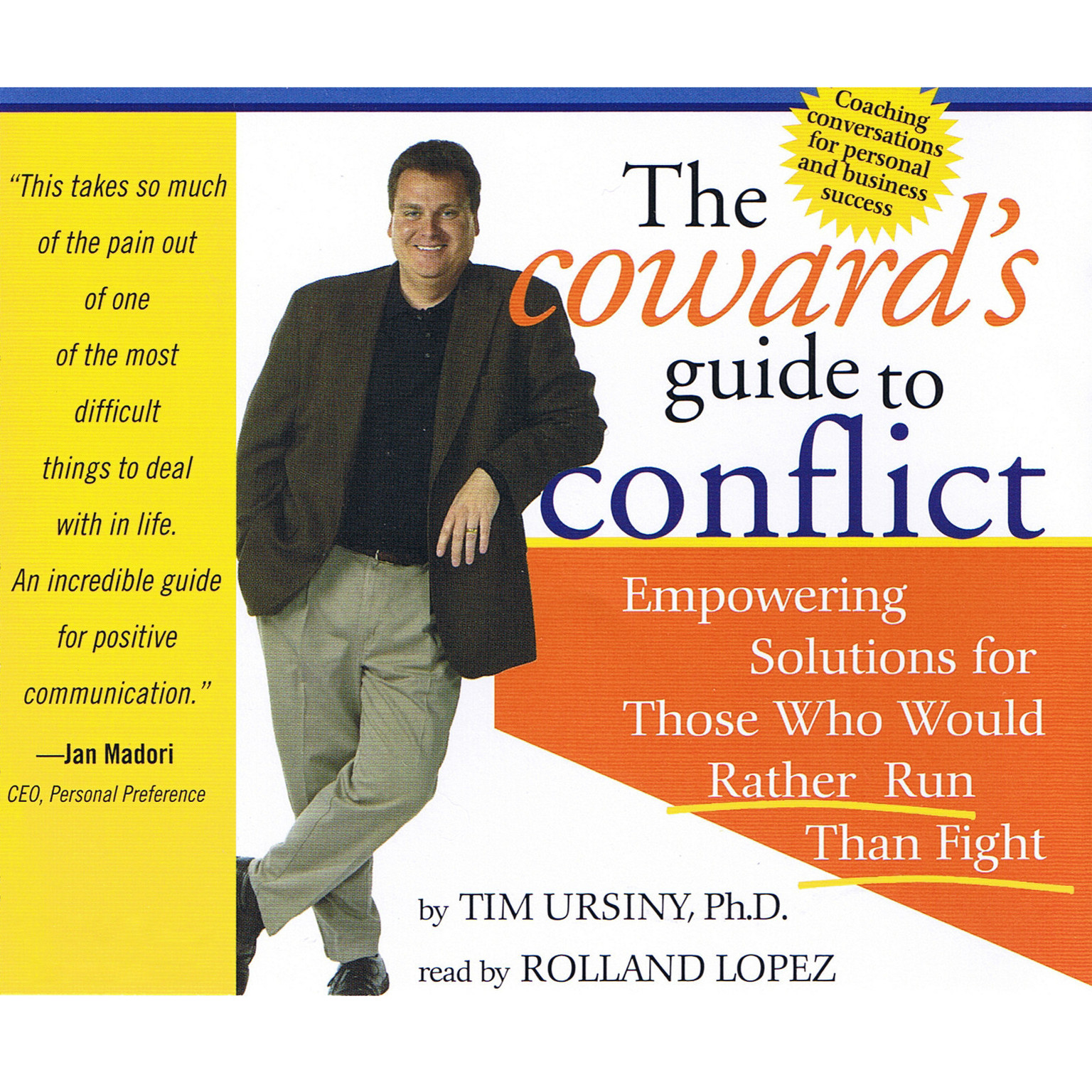 Printable The Coward's Guide to Conflict: Empowering Solutions for Those Who Would Rather Run Than Fight Audiobook Cover Art