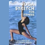 Yoga Stretch for Fitness Audiobook, by Beth Shaw