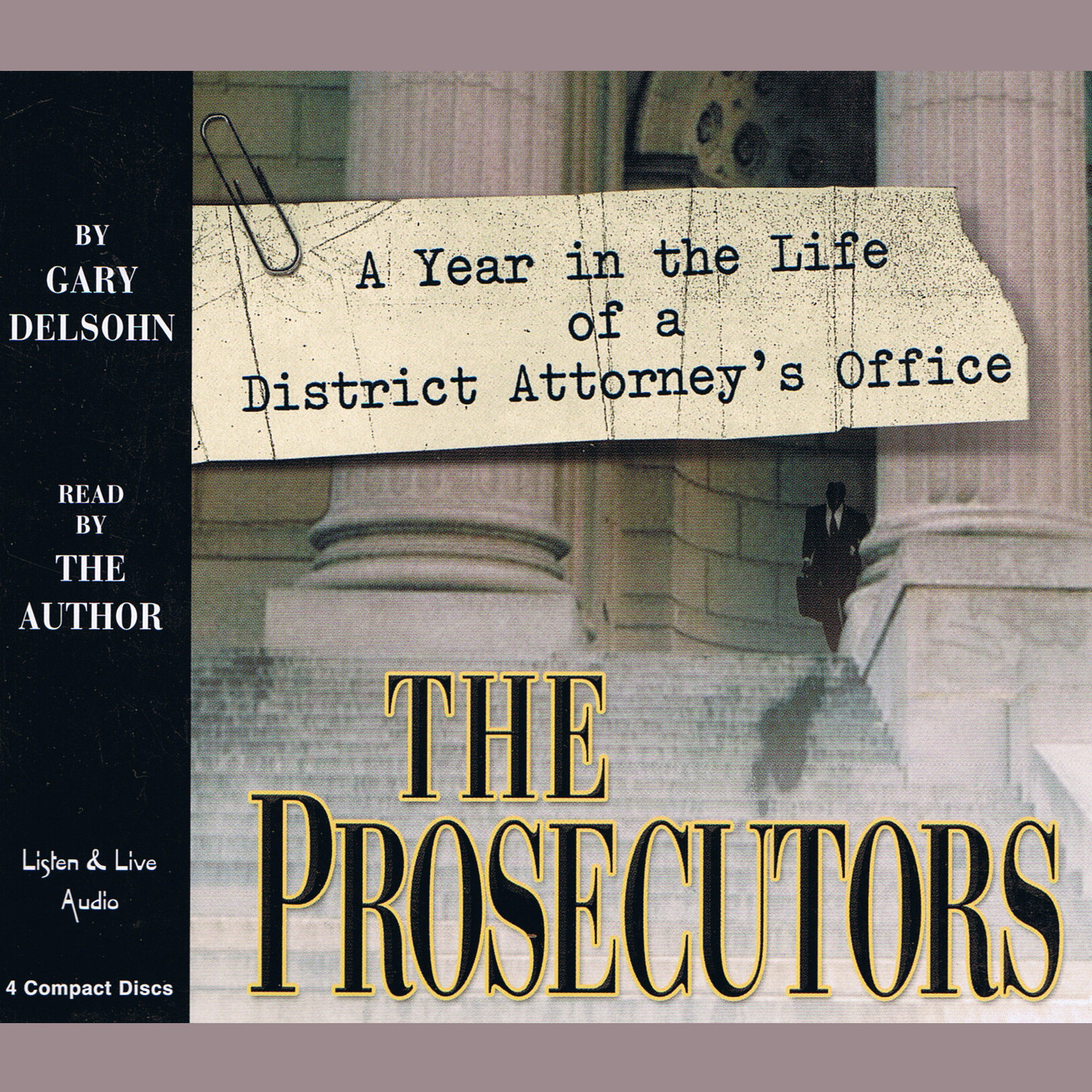 Printable The Prosecutors: A Year in the Life of a District Attorney's Office Audiobook Cover Art