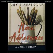 Nina: Adolescence: A Novel Audiobook, by Amy Hassinger