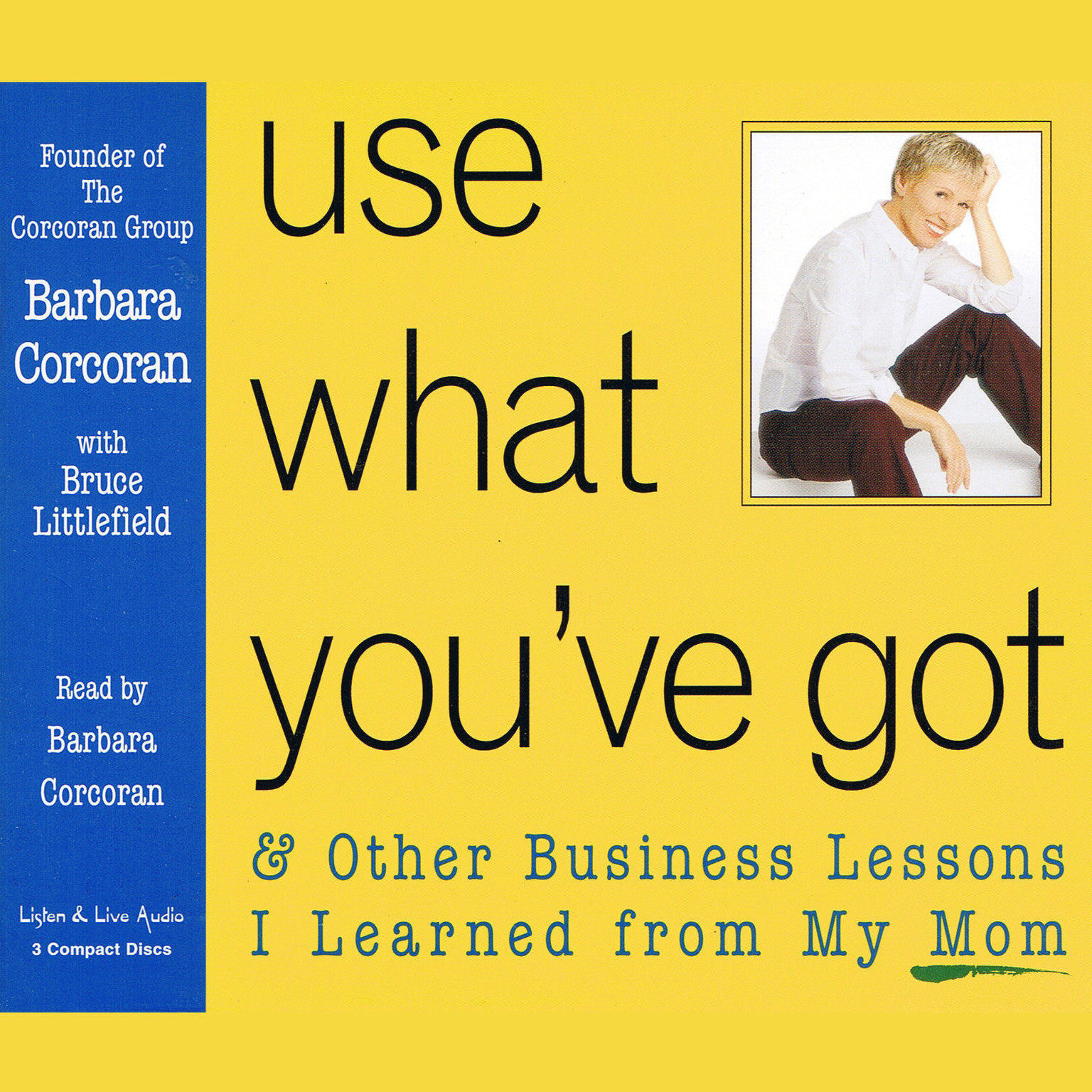Printable Use What You've Got: And Other Business Lessons I Learned from My Mom Audiobook Cover Art