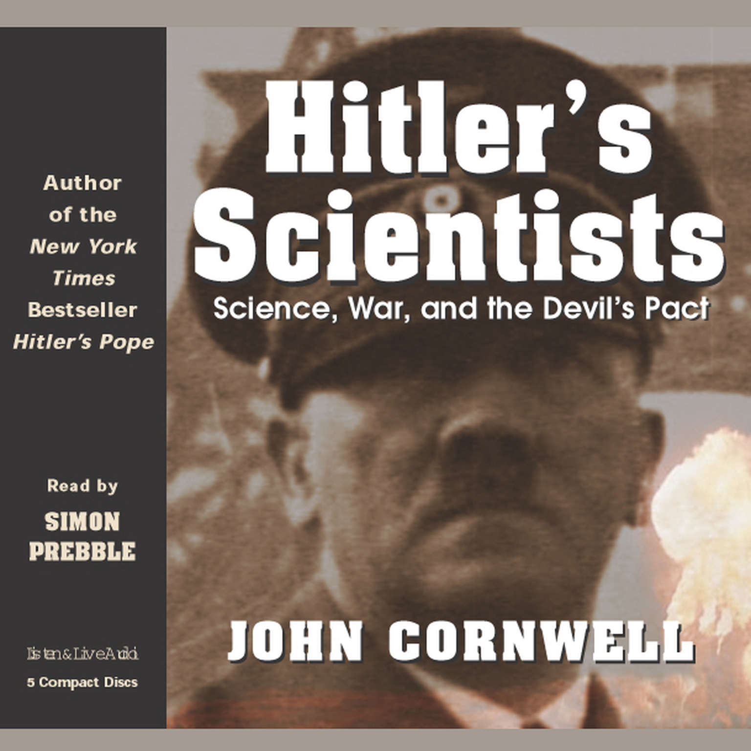 Printable Hitler's Scientists: Science, War, and the Devil's Pact Audiobook Cover Art
