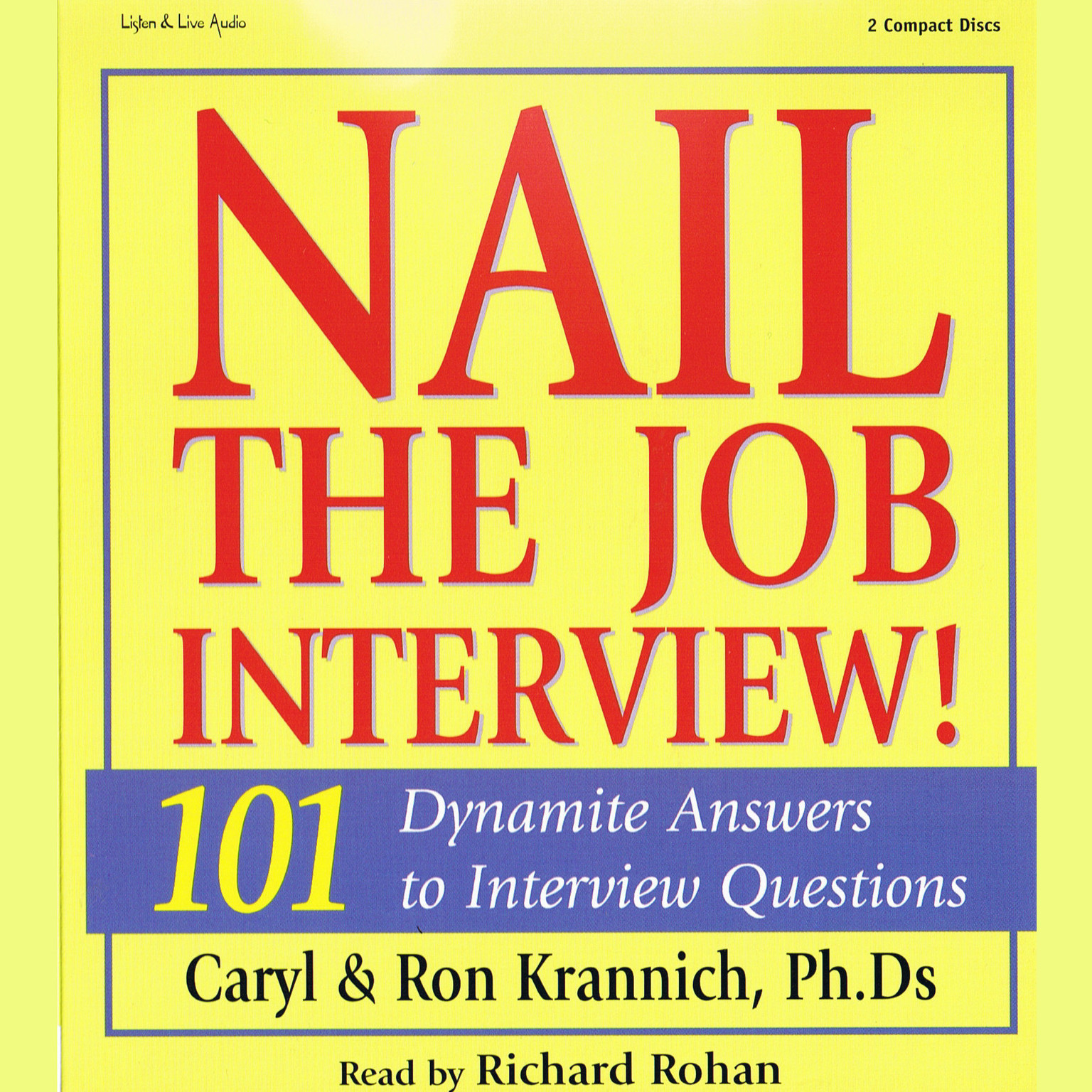 Printable Nail The Job Interview!: 101 Dynamite Answers to Interview Questions Audiobook Cover Art