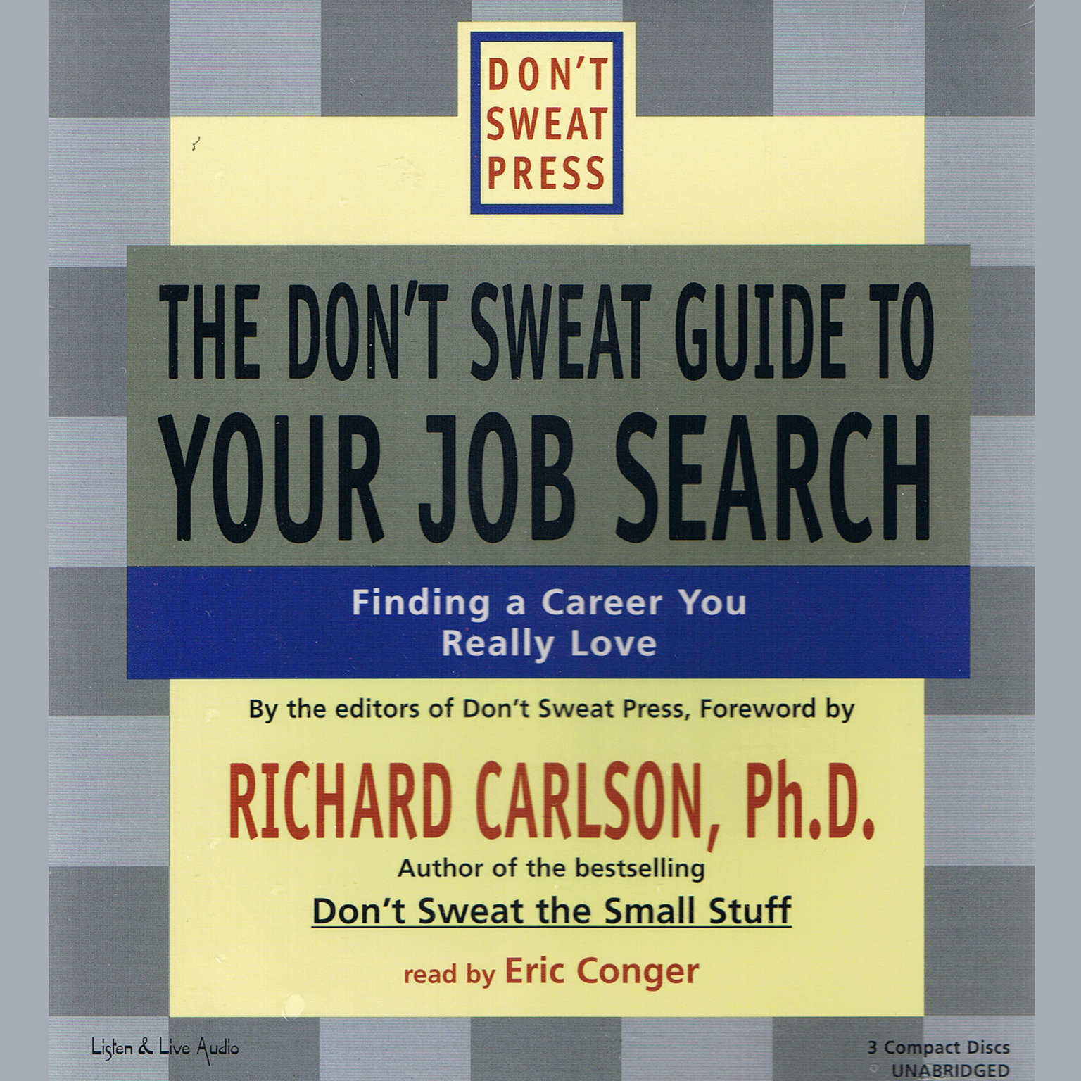 Printable The Don't Sweat Guide to Your Job Search: Finding a Career You Really Love Audiobook Cover Art