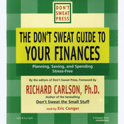 The Don't Sweat Guide To Your Finances: Planning, Saving, and Spending Stress-Free Audiobook, by Don't Sweat Press