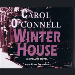 Winter House: A Mallory Novel Audiobook, by Carol O'Connell