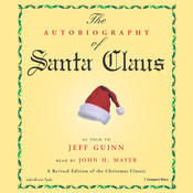 The Autobiography of Santa Claus Audiobook, by Jeff Guinn