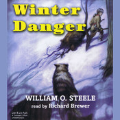 Winter Danger Audiobook, by William O. Steele