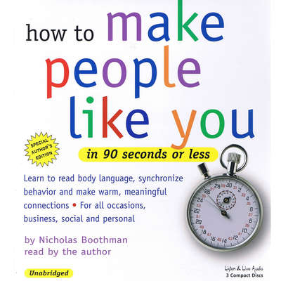How to Make People Like You in 90 Seconds or Less Audiobook, by