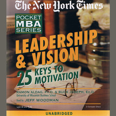 Leadership & Vision: 25 Keys to Motivation Audiobook, by Ramon Aldag, Buck Joseph