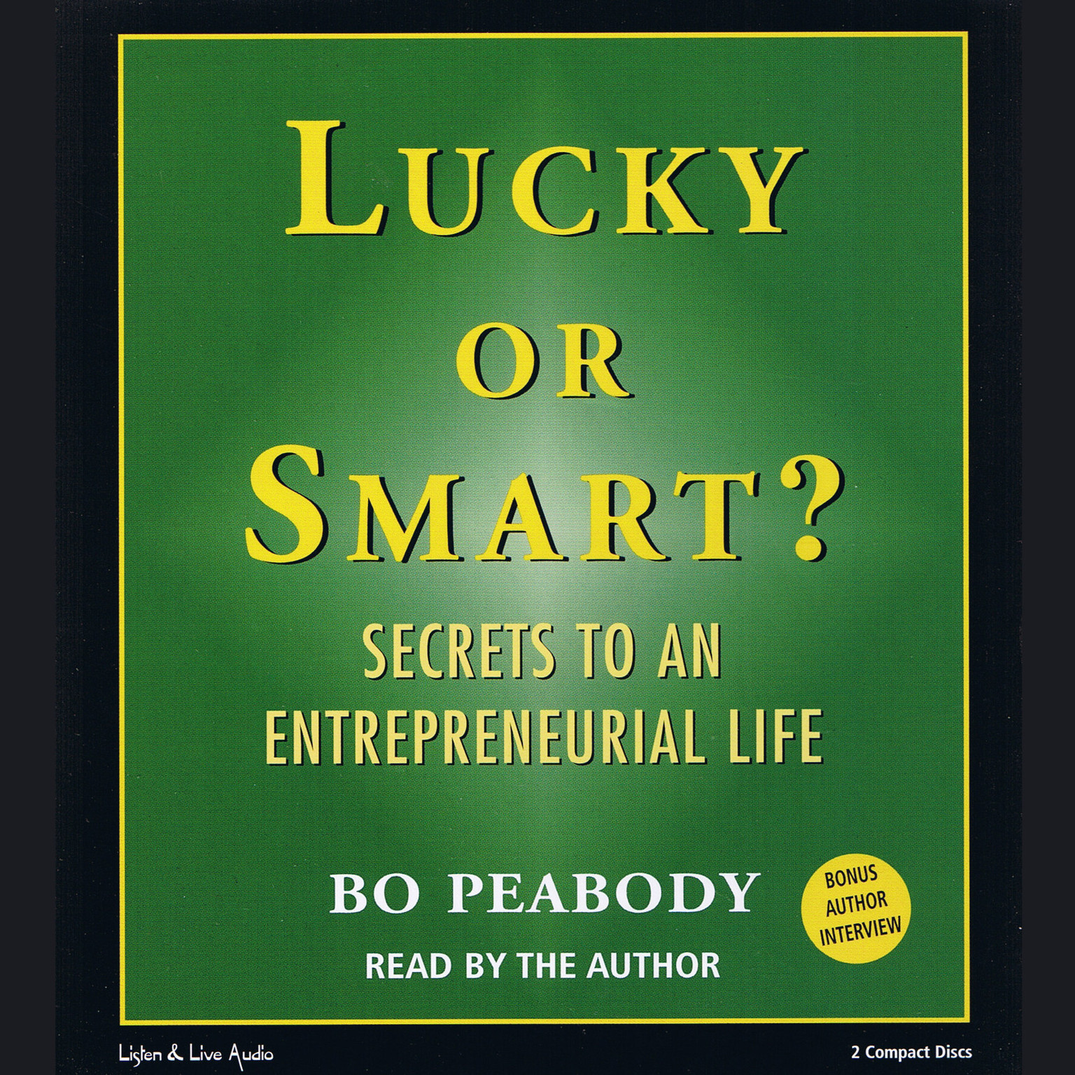 Printable Lucky or Smart?: Secrets to an Entrepreneurial Life Audiobook Cover Art