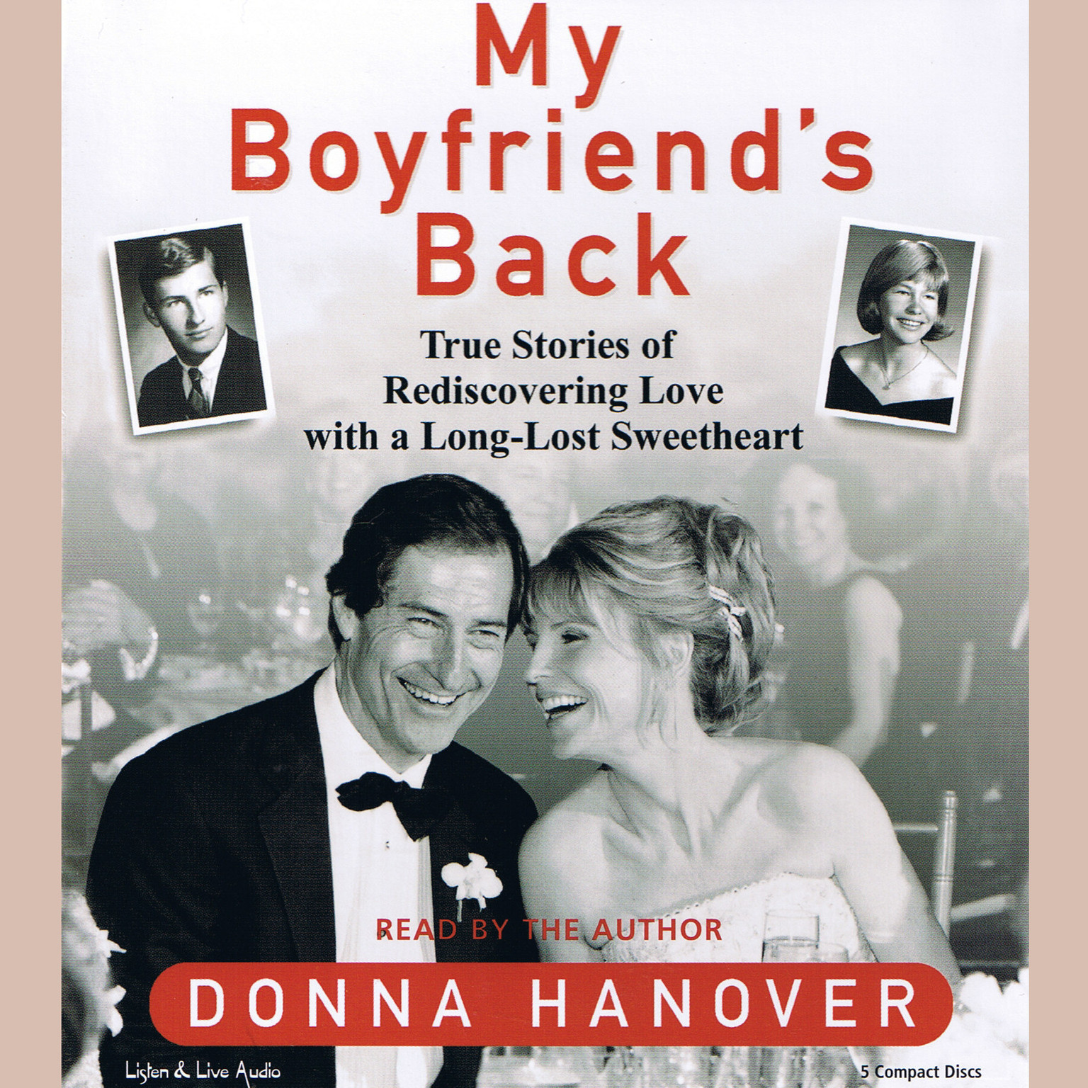 Printable My Boyfriend's Back: True Stories of Rediscovering Love with a Long-Lost Sweetheart Audiobook Cover Art