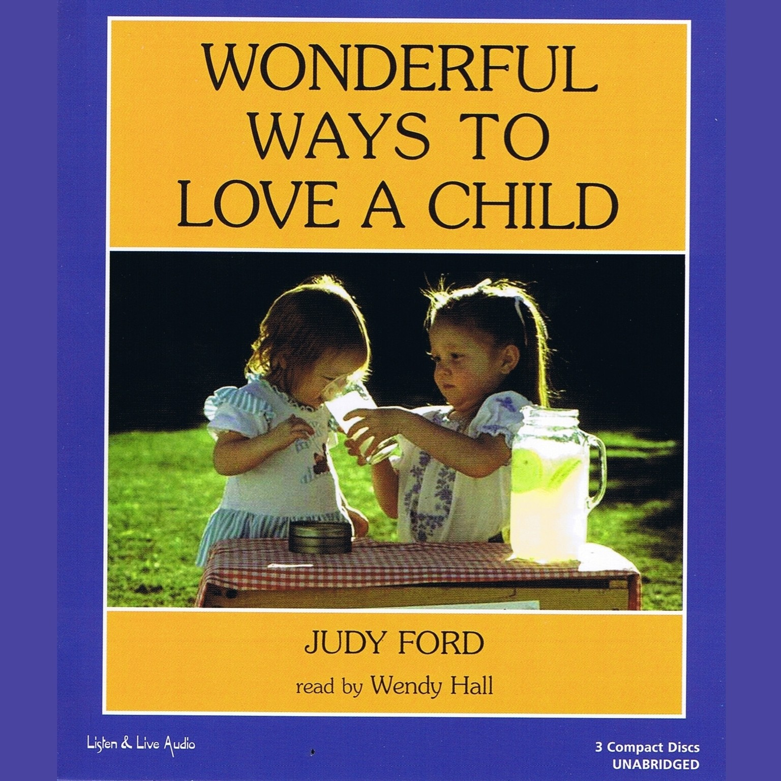 Printable Wonderful Ways to Love a Child Audiobook Cover Art