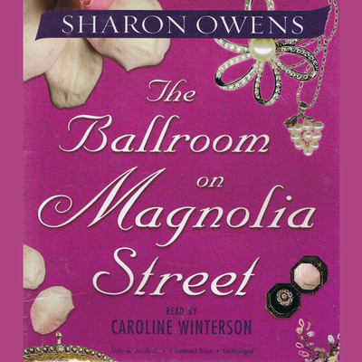 The Ballroom on Magnolia Street Audiobook, by Sharon Owens