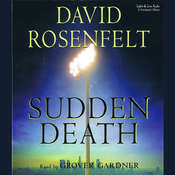 Sudden Death, by David Rosenfelt, Grover Gardner