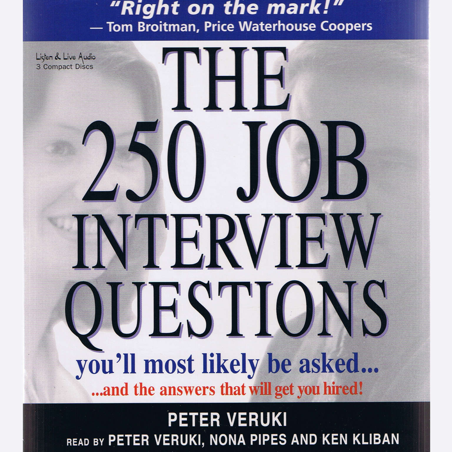 Printable The 250 Job Interview Questions You'll Most Likely Be Asked …: … and the Answers That Will Get You Hired! Audiobook Cover Art