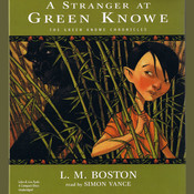 A Stranger at Green Knowe Audiobook, by L. M. Boston