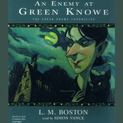 An Enemy at Green Knowe, by L. M. Boston