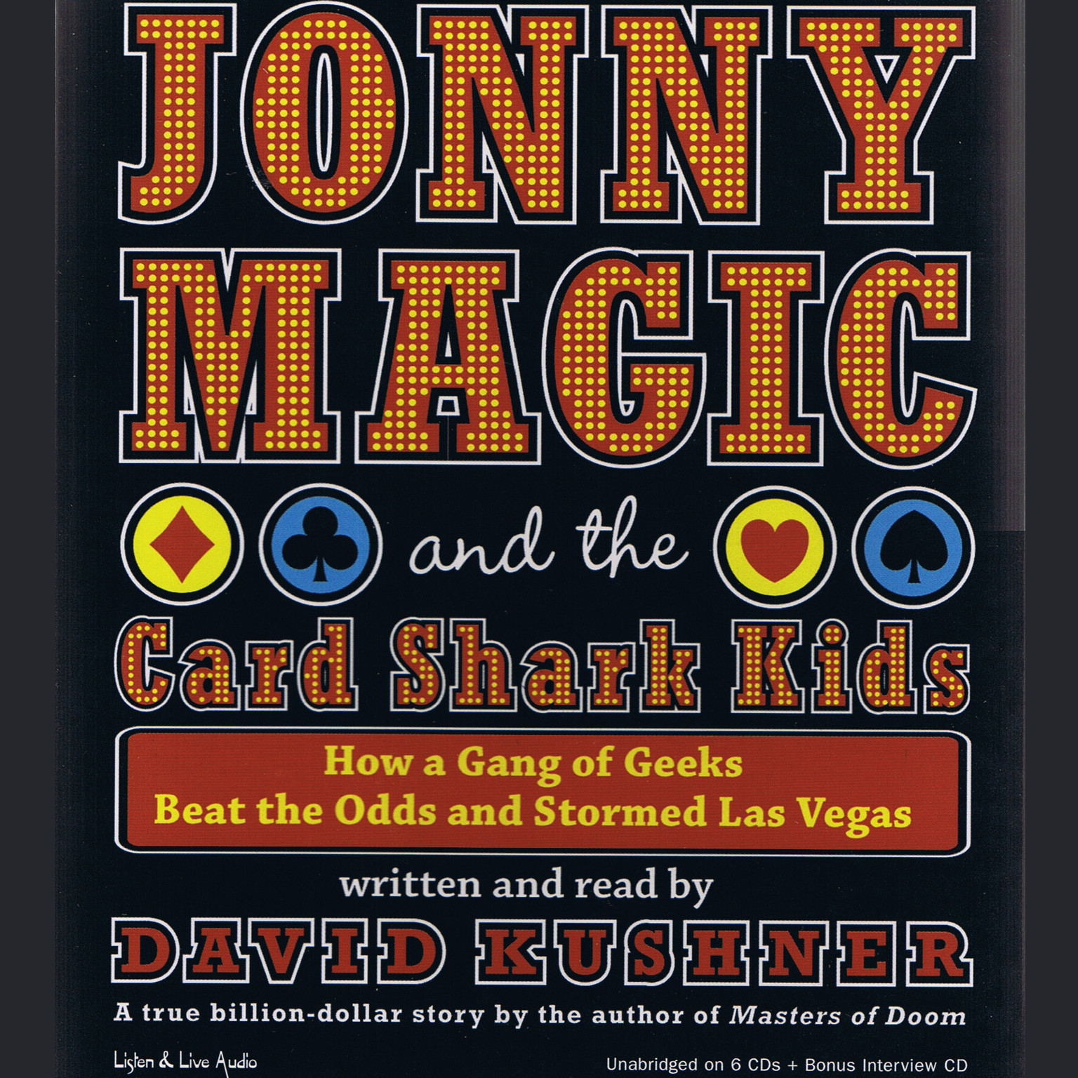 Printable Jonny Magic and the Card Shark Kids: How a Gang of Geeks Beat the Odds and Stormed Las Vegas Audiobook Cover Art