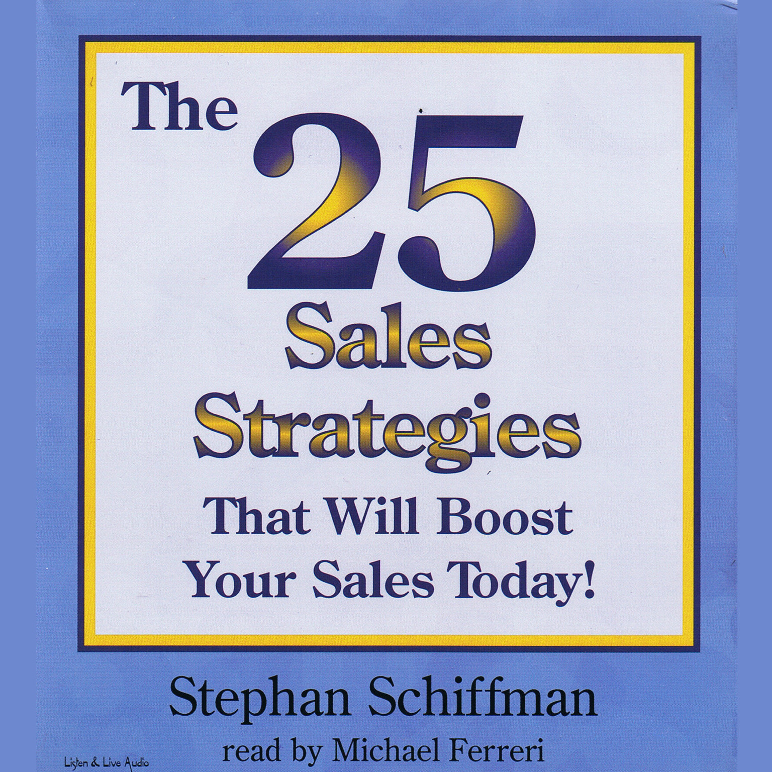 Printable The 25 Sales Strategies That Will Boost Your Sales Today! Audiobook Cover Art