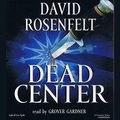 Dead Center, by David Rosenfelt, Grover Gardner