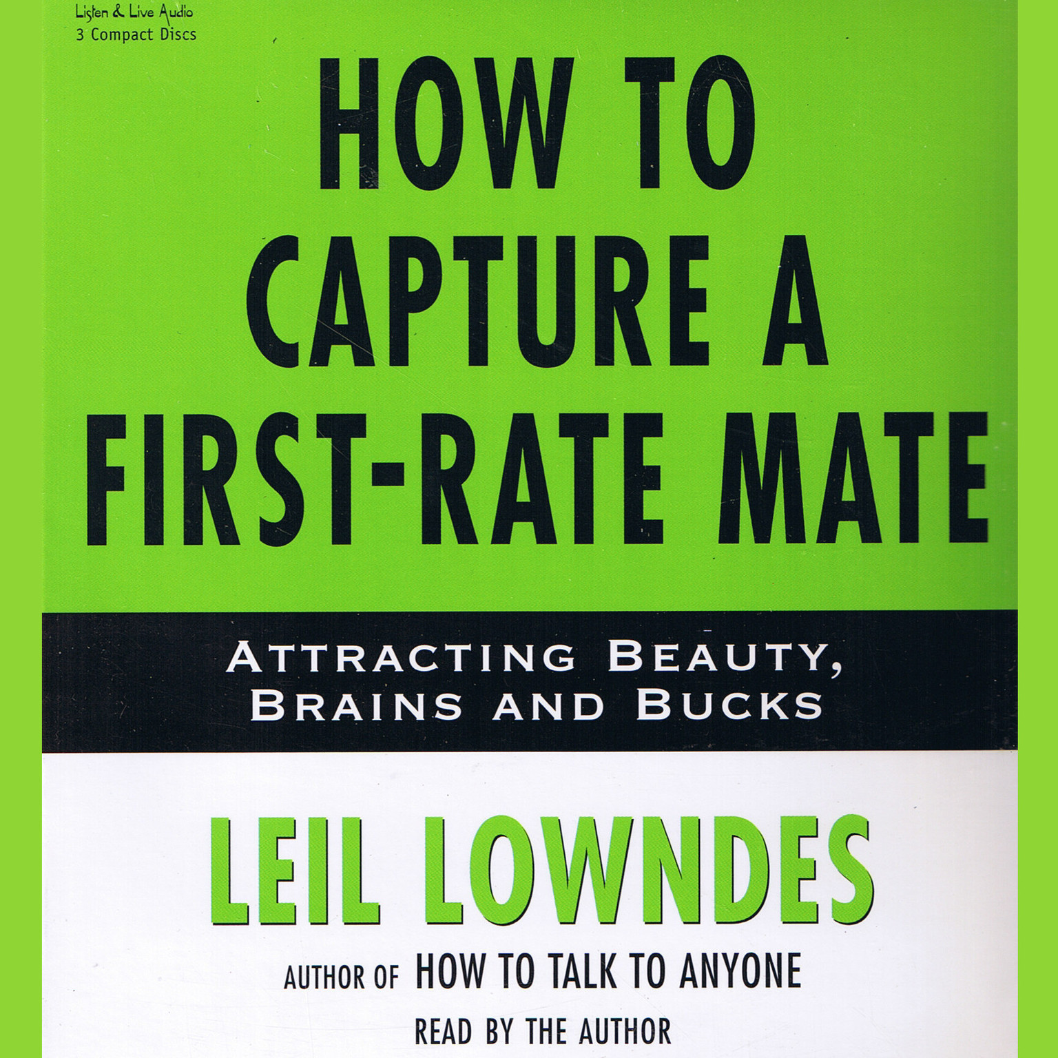Printable How to Capture a First-Rate Mate: Attracting Beauty, Brains, and Bucks Audiobook Cover Art