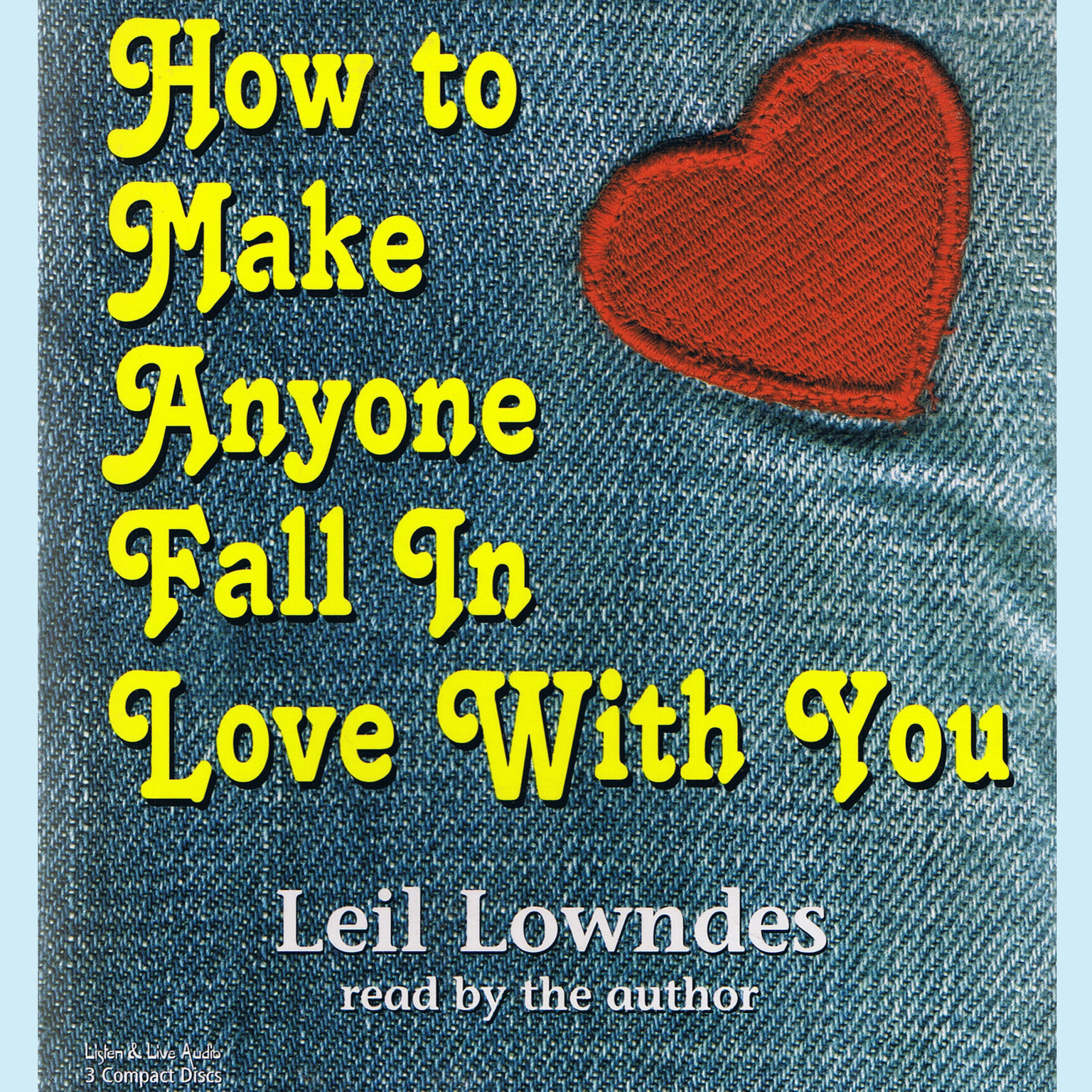 Printable How to Make Anyone Fall in Love with You Audiobook Cover Art