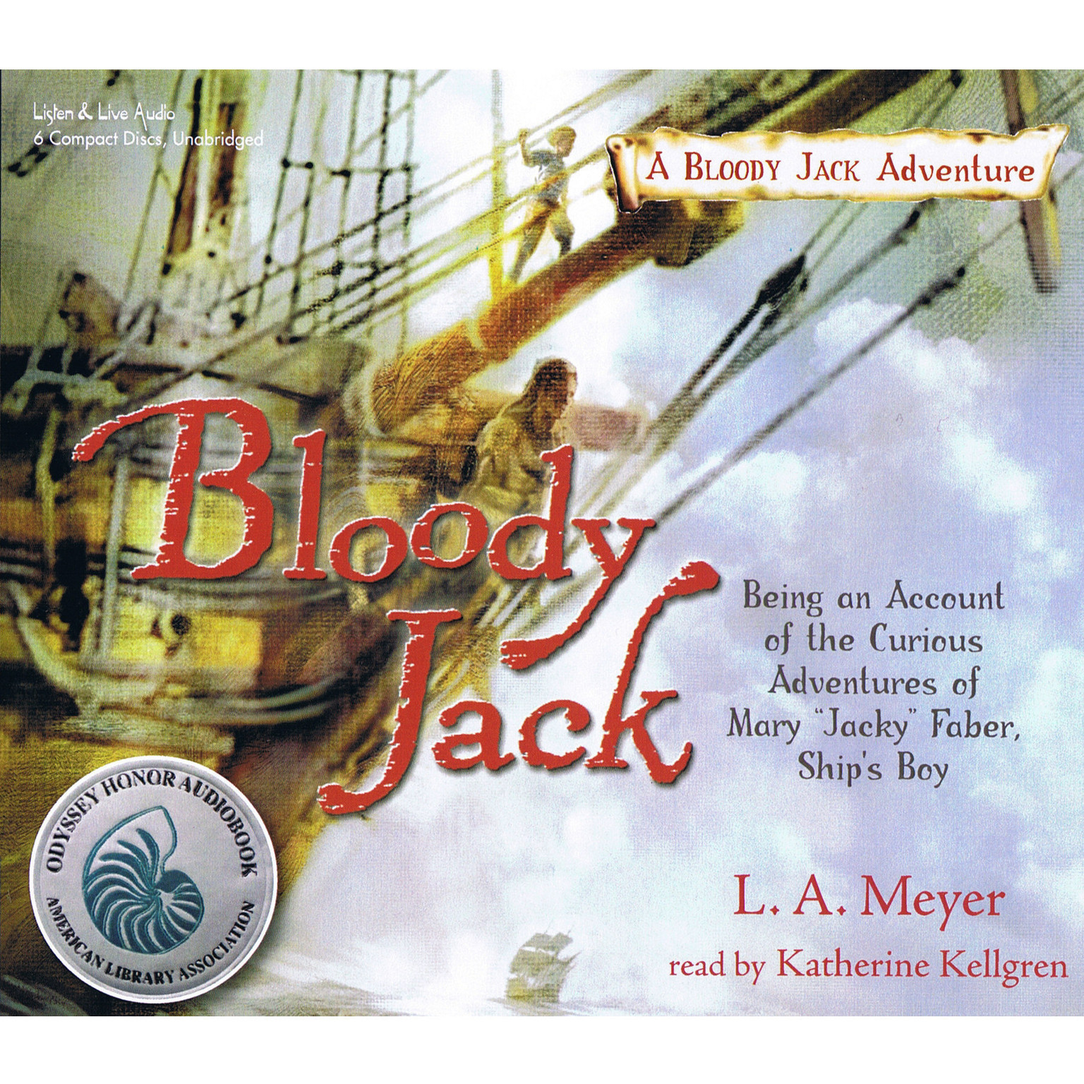 "Printable Bloody Jack: Being an Account of the Curious Adventures of Mary ""Jacky"" Faber, Ship's Boy Audiobook Cover Art"