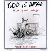 God Is Dead Audiobook, by Ron Currie