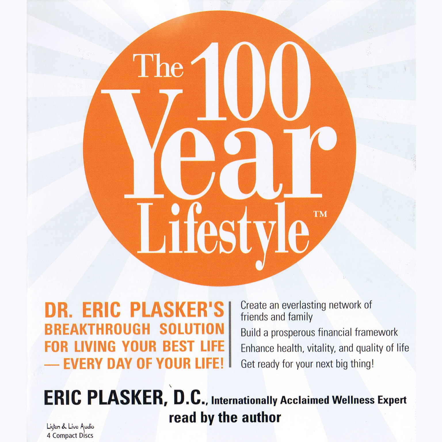 Printable The 100-Year Lifestyle: Dr. Eric Plasker's Breakthrough Solution for Living Your Best Life—Every Day of Your Life! Audiobook Cover Art