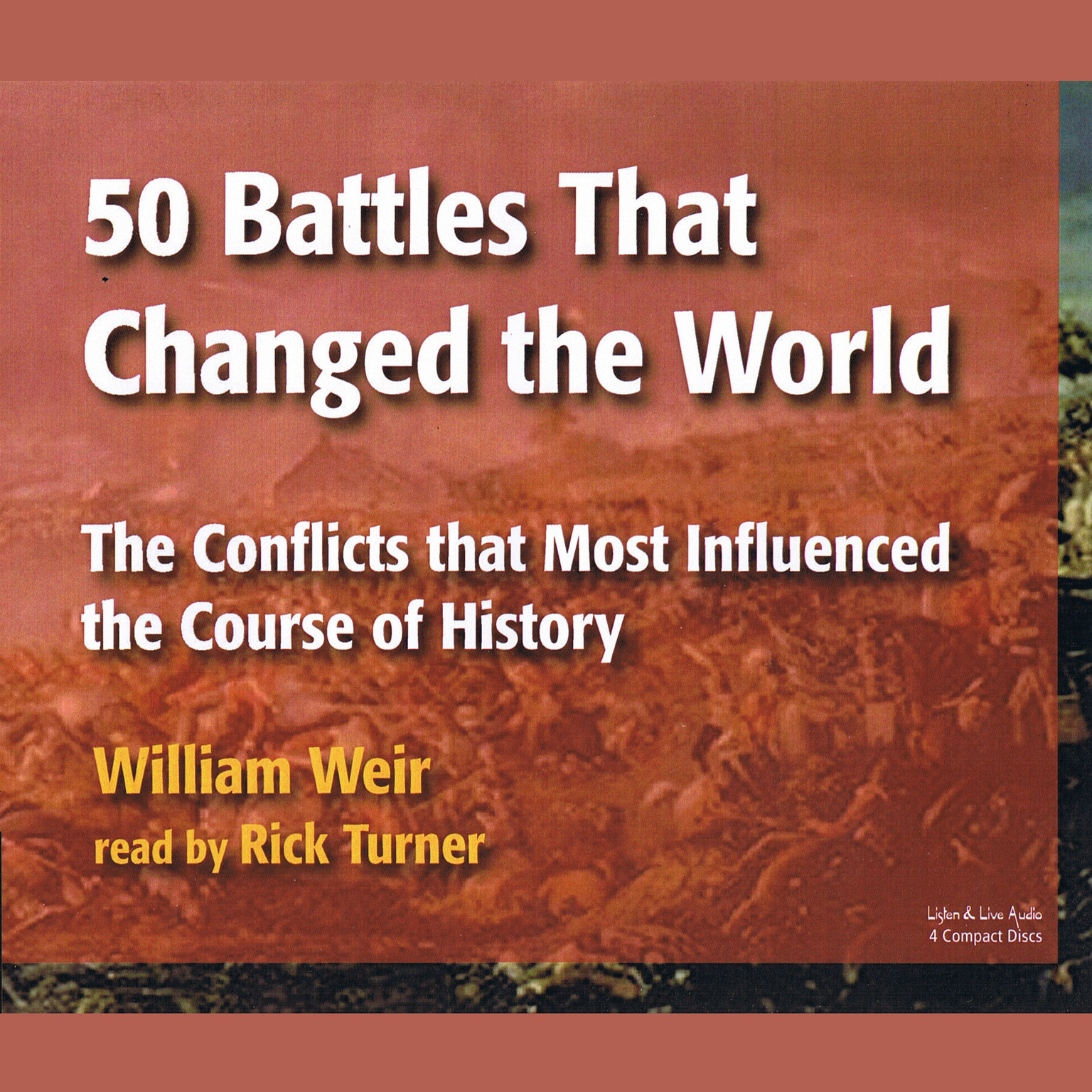 Printable 50 Battles That Changed the World: The Conflicts That Most Influenced the Course of History Audiobook Cover Art