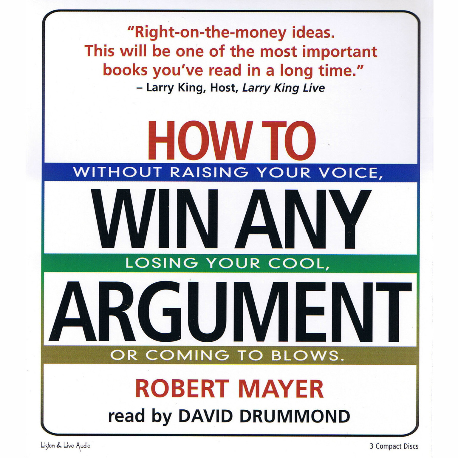 Printable How To Win Any Argument: Without Raising Your Voice, Losing Your Cool, or Coming to Blows Audiobook Cover Art