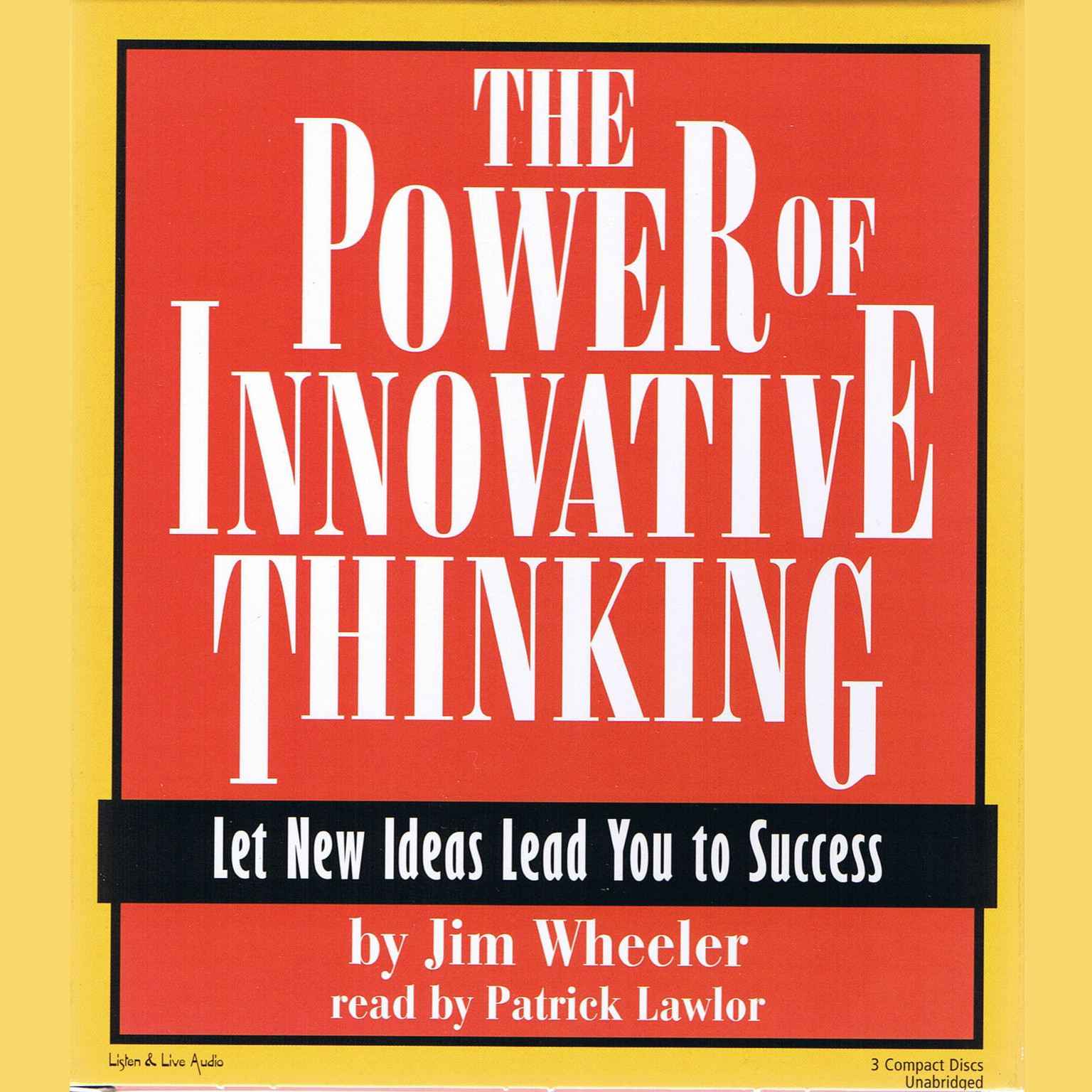 Printable The Power of Innovative Thinking: Let New Ideas Lead You to Success Audiobook Cover Art