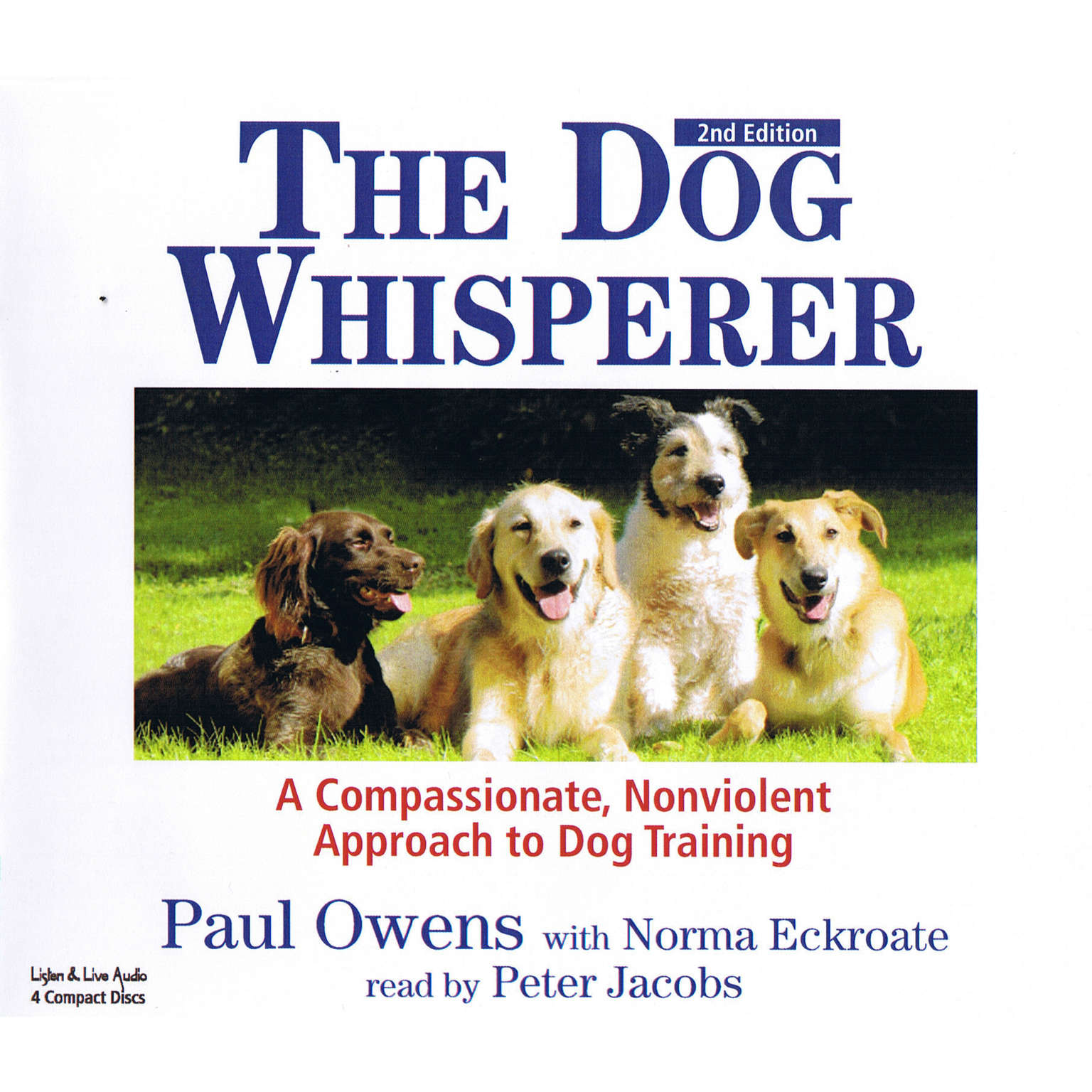 Printable The Dog Whisperer: A Compassionate, Nonviolent Approach to Dog Training Audiobook Cover Art
