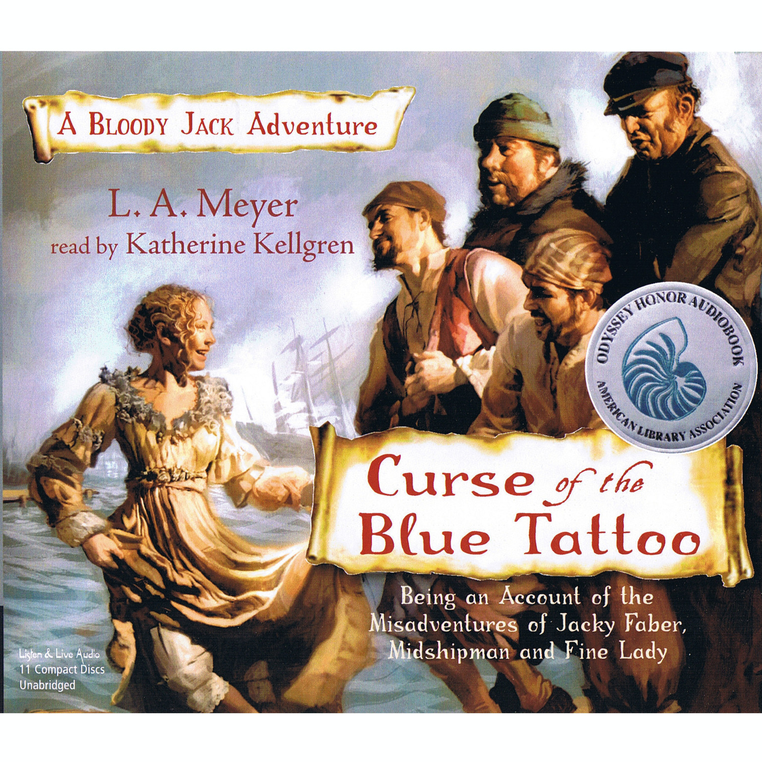 Printable Curse of the Blue Tattoo: Being an Account of the Misadventures of Jacky Faber, Midshipman and Fine Lady Audiobook Cover Art