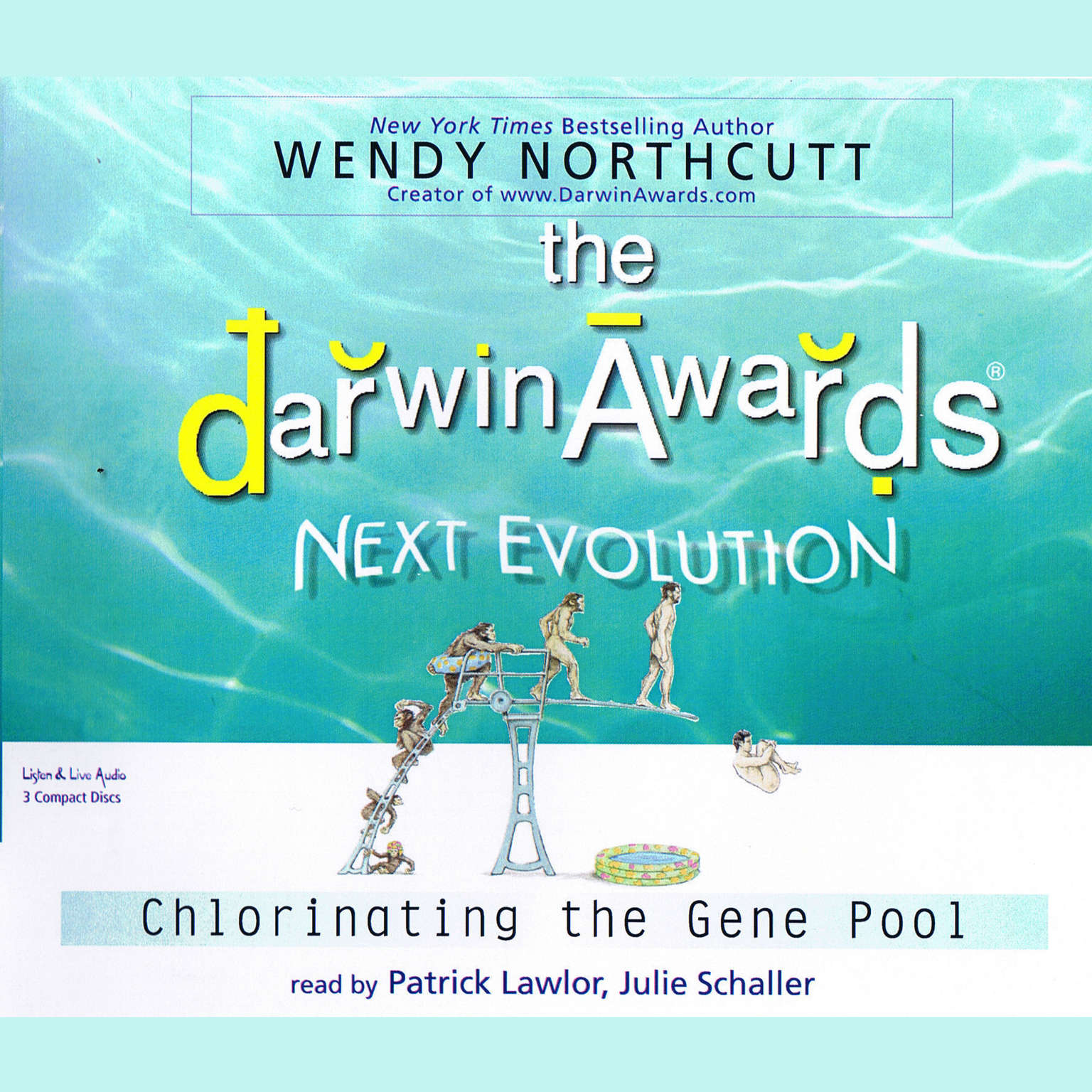 Printable The Darwin Awards: Next Evolution: Chlorinating the Gene Pool Audiobook Cover Art