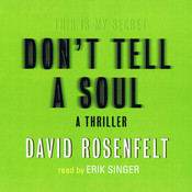 Don't Tell A Soul, by David Rosenfelt