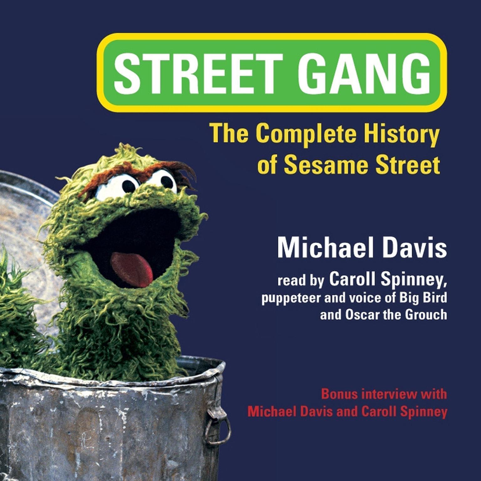 Printable Street Gang: The Complete History of Sesame Street Audiobook Cover Art